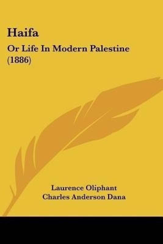 Haifa(English, Paperback, Oliphant Laurence)