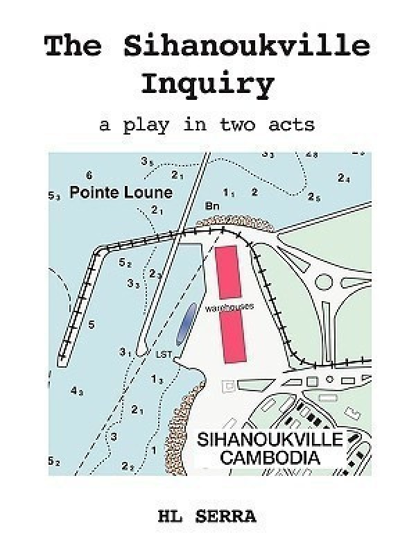 The Sihanoukville Inquiry(English, Paperback, Serra HL)