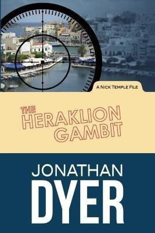 The Heraklion Gambit(English, Paperback, Dyer Jonathan)