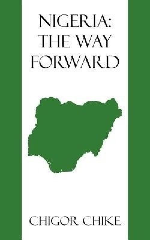 Nigeria(English, Paperback, Chike Chigor)