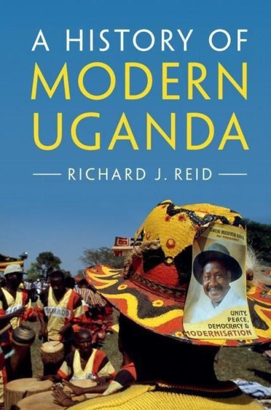 A History of Modern Uganda(English, Paperback, Reid Richard J.)