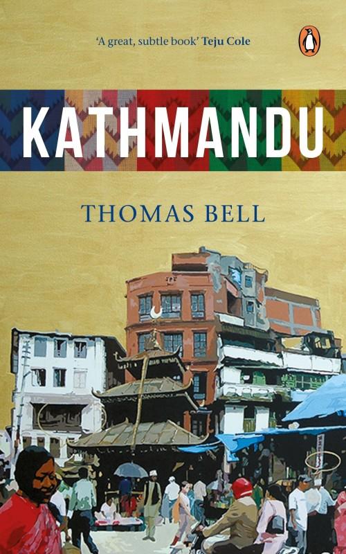 Kathmandu(English, Paperback, Bell Thomas)