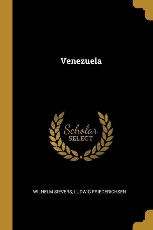 Venezuela(German, Paperback, Sievers Wilhelm)