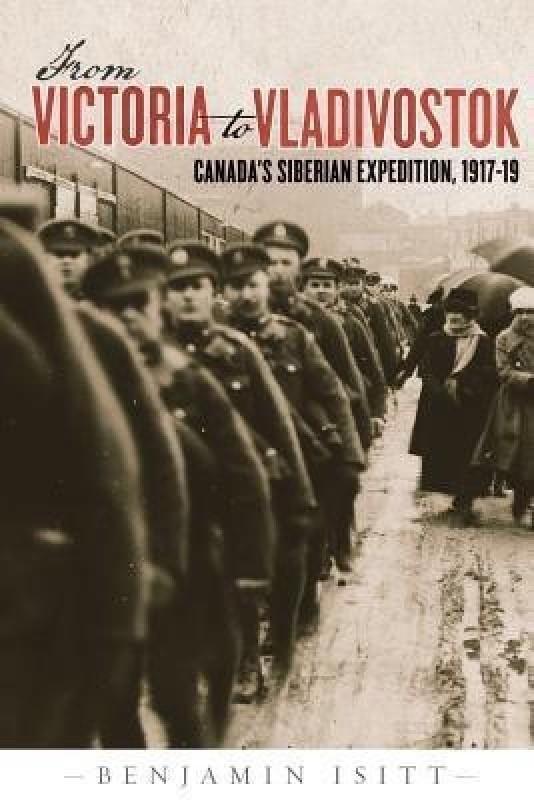 From Victoria to Vladivostok(English, Hardcover, Isitt Benjamin)