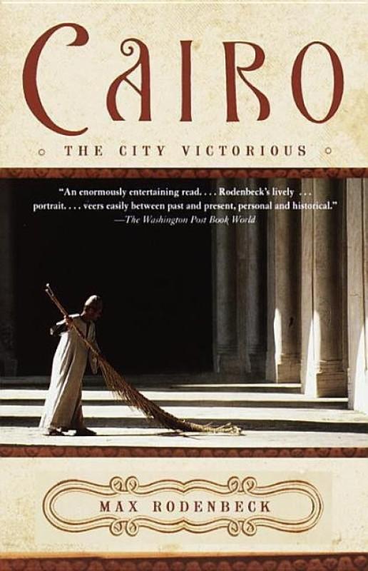Cairo(English, Paperback, Rodenbeck Max)