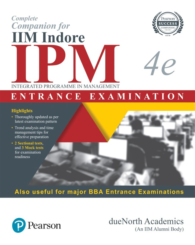 Complete Companion for IIM Indore IPM(Integrated Programme in Management) Entrance Examination & other BBA Entrance Examinations 4e(English, Paperback, dueNorth Academy)