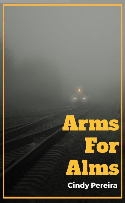 Arms For Alms(English, Paperback, Cindy Pereira)