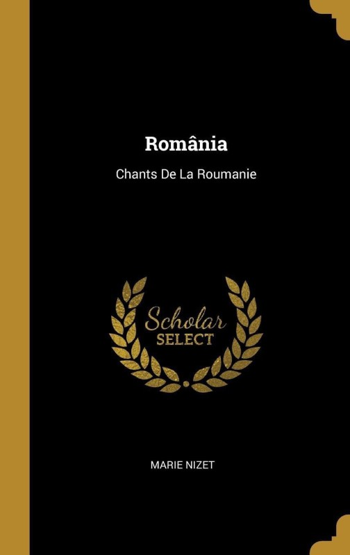 Romania(French, Hardcover, Nizet Marie)