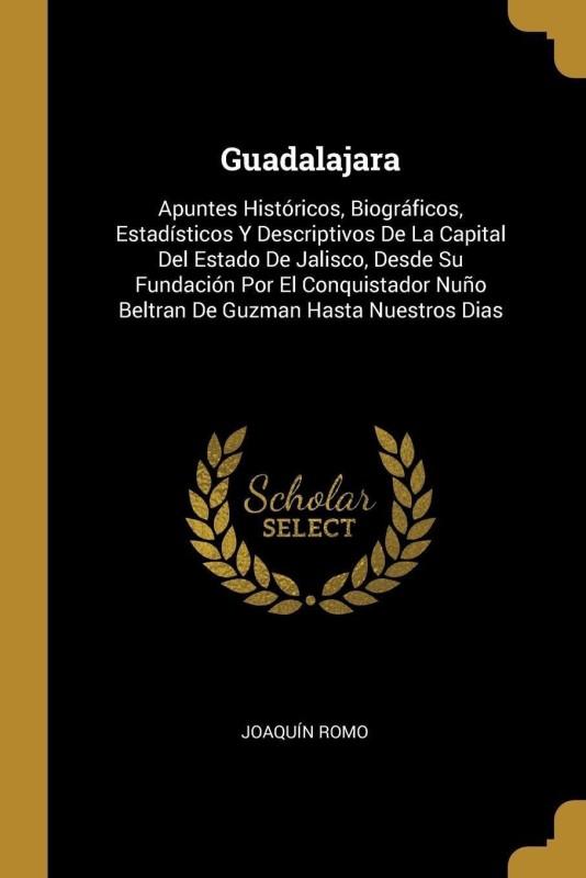 Guadalajara(Spanish, Paperback, Romo Joaquin)