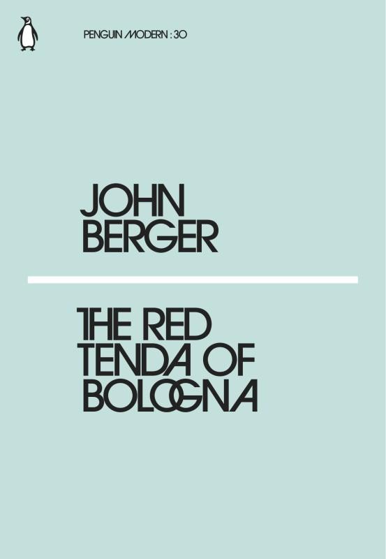 The Red Tenda of Bologna(English, Paperback, Berger John)