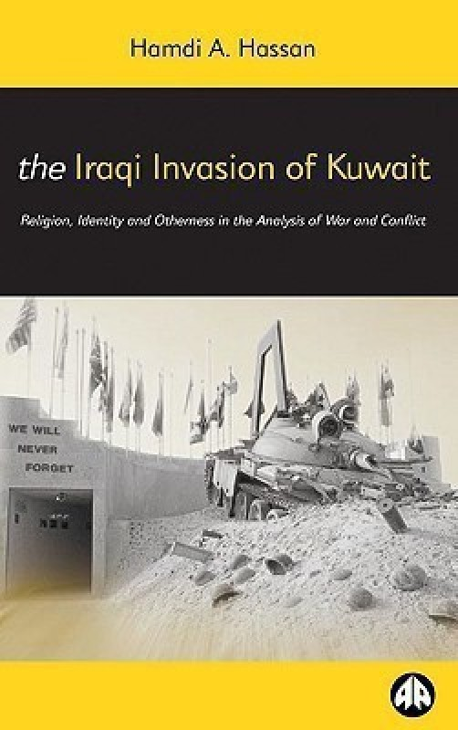 The Iraqi Invasion of Kuwait(English, Paperback, Hassan Hamdi A.)