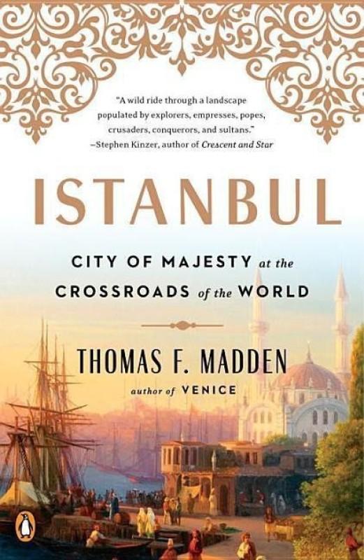 Istanbul(English, Paperback, Madden Thomas F.)