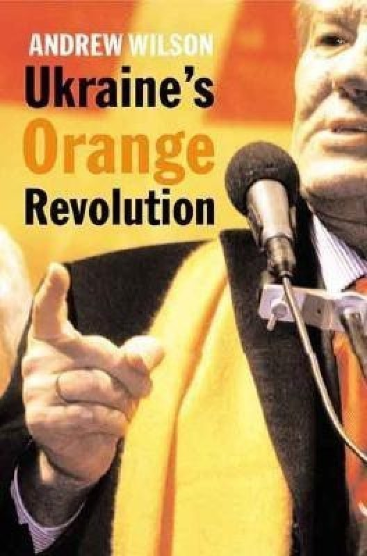 Ukraine's Orange Revolution(English, Hardcover, Wilson Andrew)