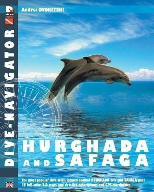 Dive-navigator Hurghada and Safaga(English, Paperback, Dvoretski Andrey)