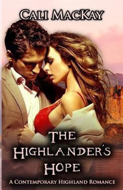 The Highlander's Hope(English, Paperback, MacKay Cali)