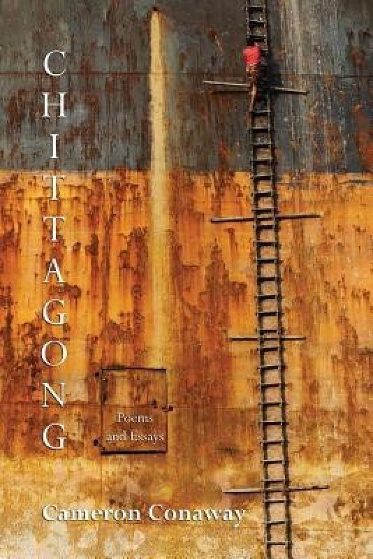 Chittagong(English, Paperback, Conaway Cameron)
