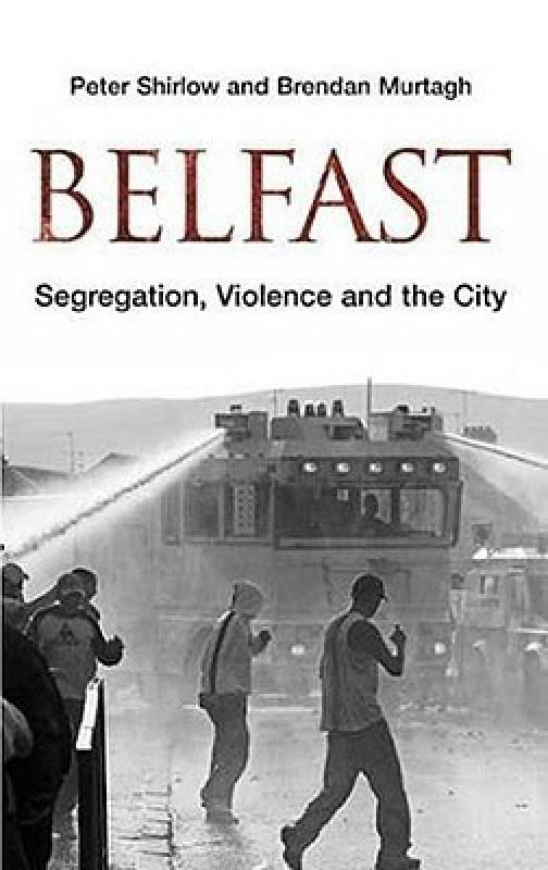Belfast(English, Hardcover, Shirlow Peter)