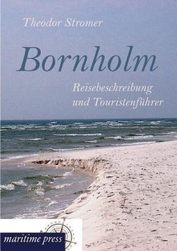 Bornholm(German, Paperback, Stromer Theodor)