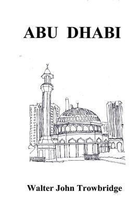 Abu Dhabi(English, Paperback, Trowbridge Walter John)