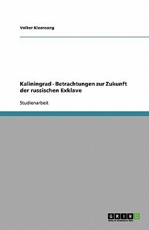 Kaliningrad(German, Paperback, Kleensang Volker)