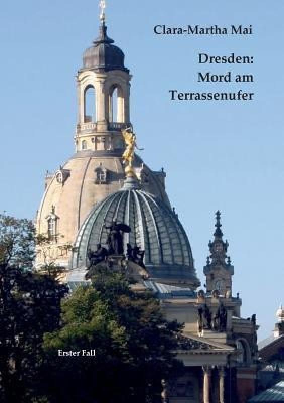 Dresden(German, Paperback, Mai Clara-Martha)