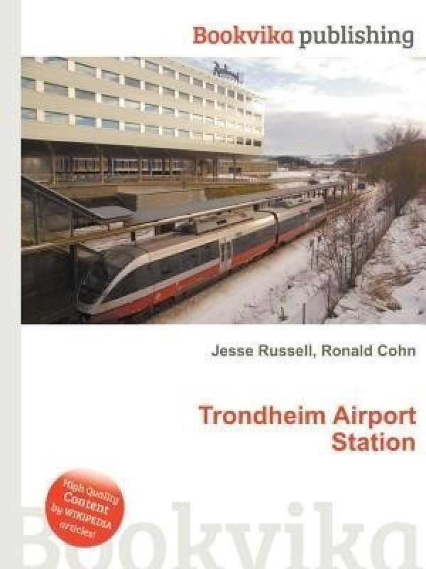 Trondheim Airport Station(English, Paperback, Russell Jesse)