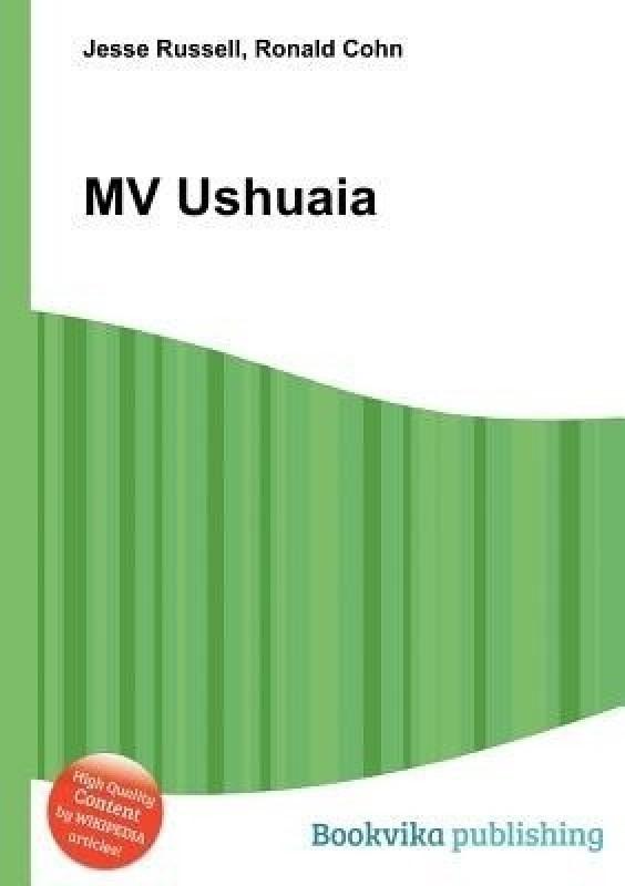 Mv Ushuaia(English, Paperback, unknown)