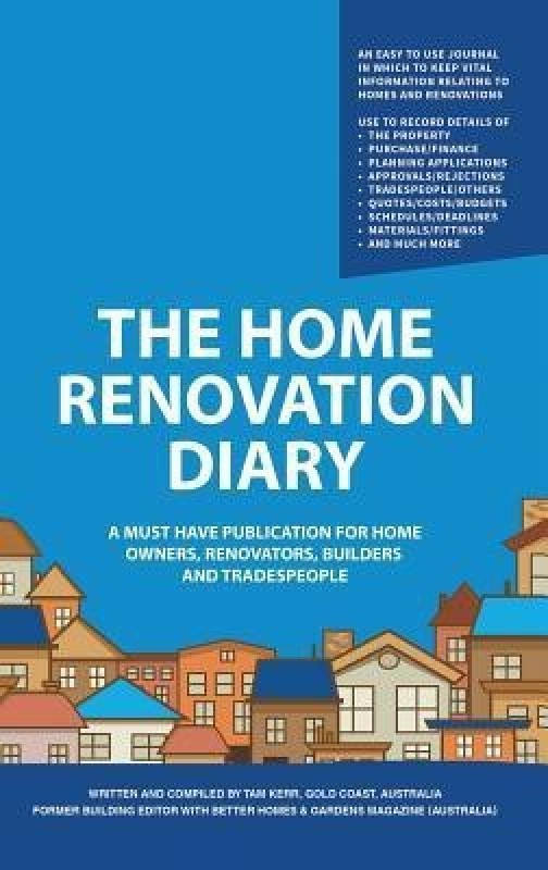 The Home Renovation Diary(English, Hardcover, Kerr Tam)