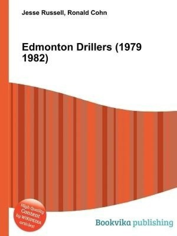 Edmonton Drillers (1979 1982)(English, Paperback, Russell Jesse)