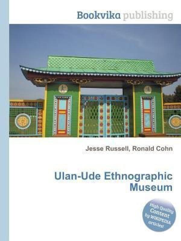 Ulan-Ude Ethnographic Museum(English, Paperback, unknown)