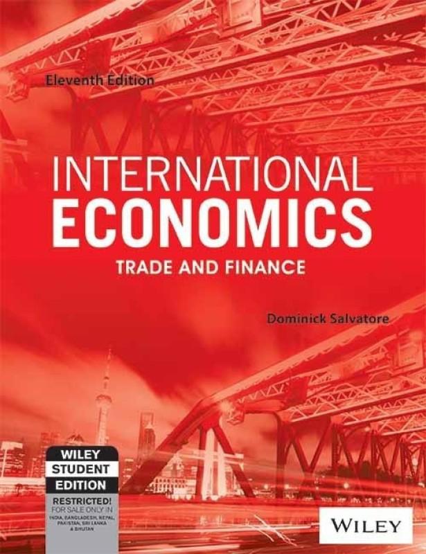International Economics - Trade and Finance(English, Paperback, Salvatore Dominick)