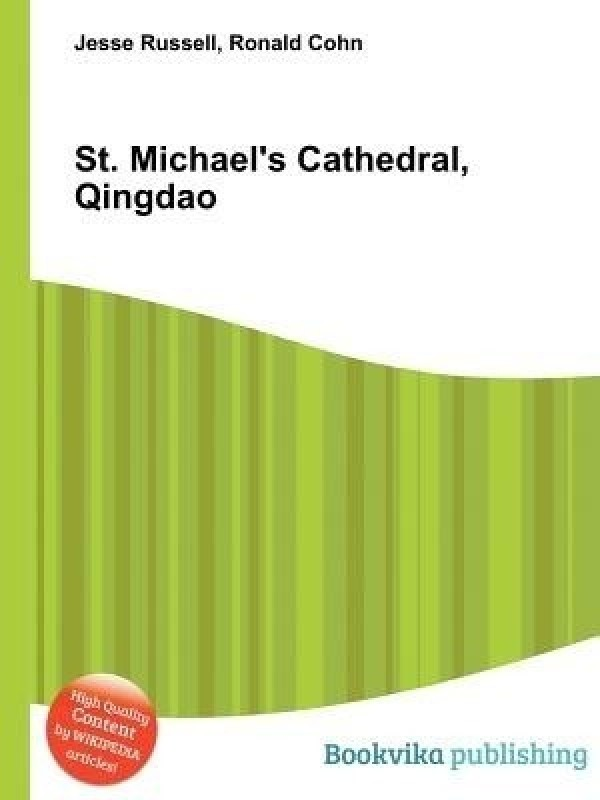 St. Michael's Cathedral, Qingdao(English, Paperback, Russell Jesse)