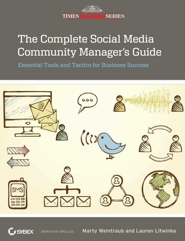 The Complete Social Media Community Manager's Guide(English, Paperback, Weintraub Marty)