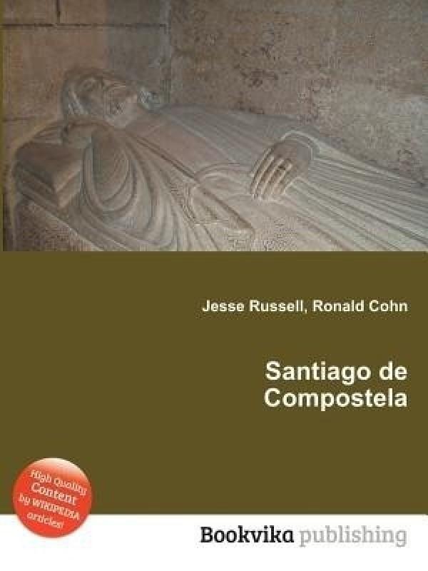 Santiago de Compostela(English, Paperback, unknown)