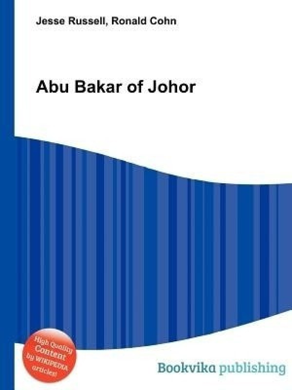 Abu Bakar of Johor(English, Paperback, Russell Jesse)