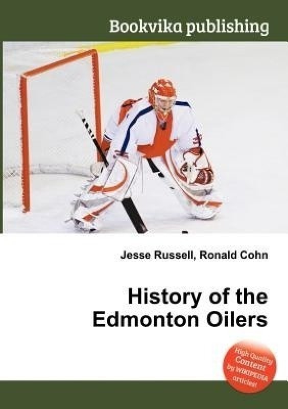 History of the Edmonton Oilers(English, Paperback, unknown)