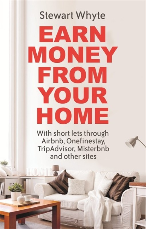 Earn Money From Your Home(English, Paperback, Whyte Stewart)