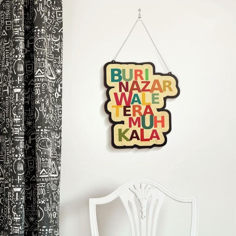 100yellow Wooden Home Wall Plaque Decoration Door Sign (Buri nazar wale tera muh kala) Name Plate(Multicolor)