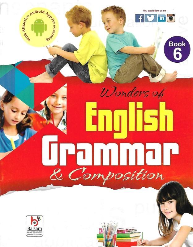 Balsam Publication Wonders Of English Grammar & Composition Class 6(Paperback, SHEBA PEREIRA)