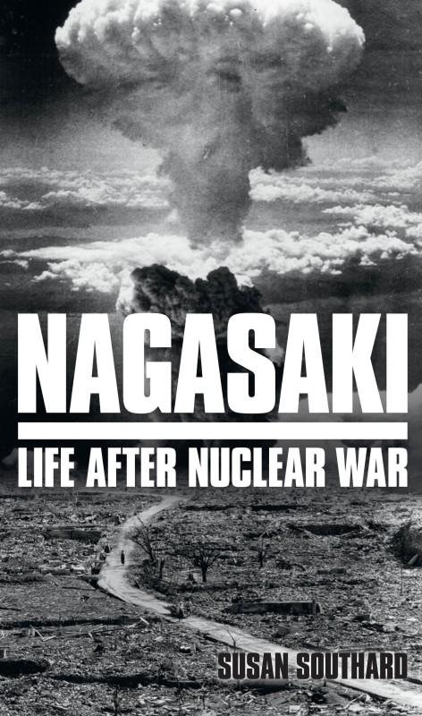 Nagasaki(English, Paperback, Southard Susan)