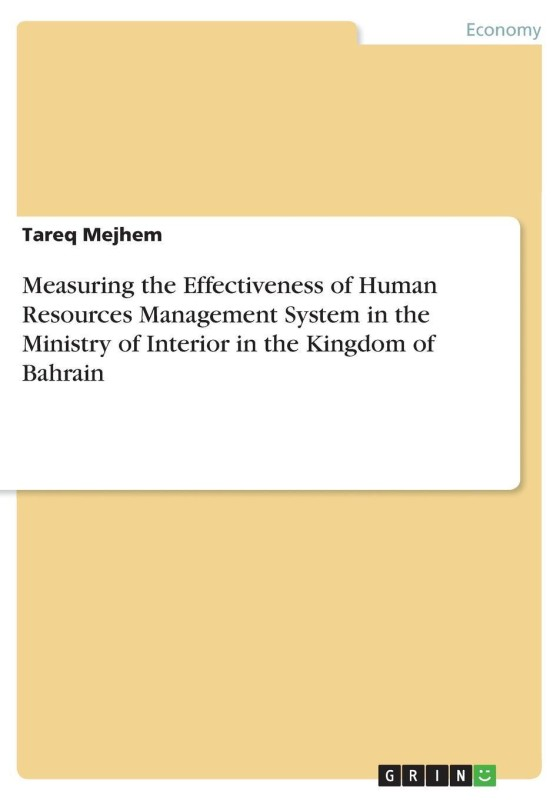 Measuring the Effectiveness of Human Resources Management System in the Ministry of Interior in the Kingdom of Bahrain(English, Paperback, Mejhem Tareq)