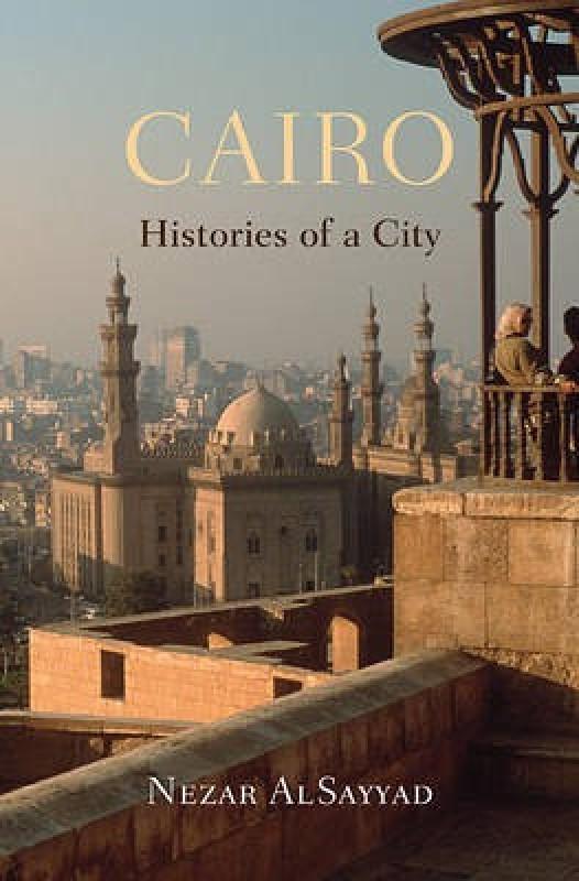 Cairo(English, Hardcover, AlSayyad Nezar)