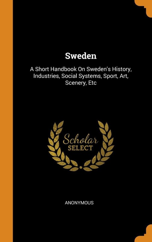 Sweden(English, Hardcover, Anonymous)