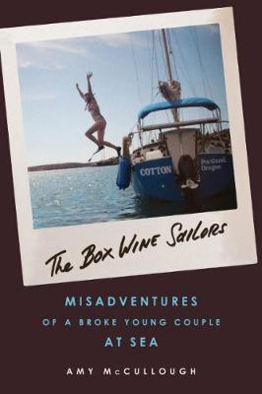 The Box Wine Sailors(English, Paperback, McCullough Amy)