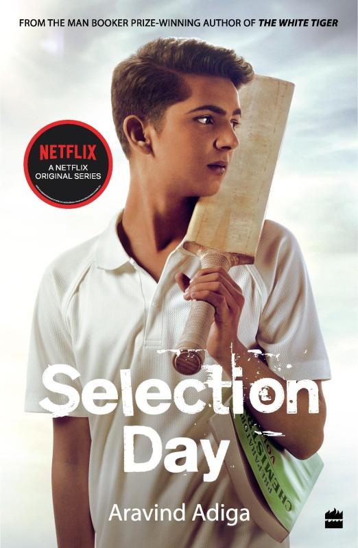 Selection Day: Netflix Tie-in Edition(English, Paperback, Aravind Adiga)