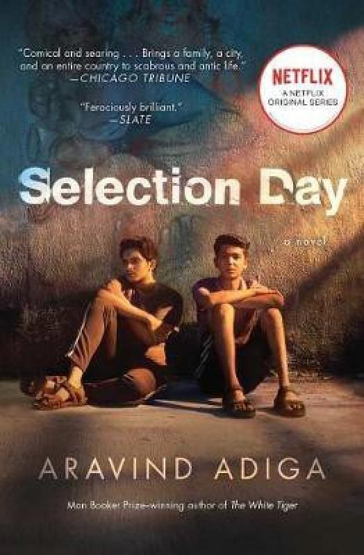 Selection Day(English, Paperback, Adiga Aravind)
