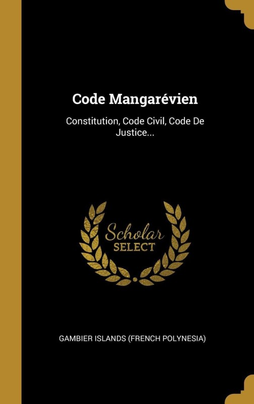 Code Mangarévien(French, Hardcover, Gambier Islands (French Polynesia))