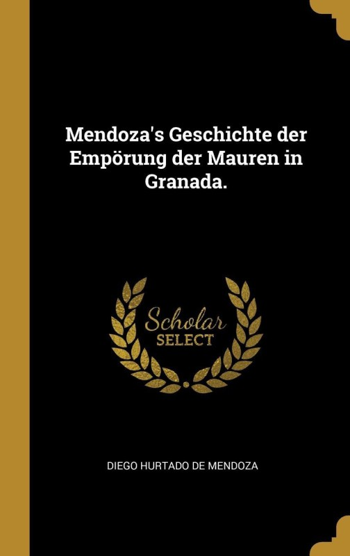 Mendoza(German, Hardcover, Diego Hurtado de Mendoza)