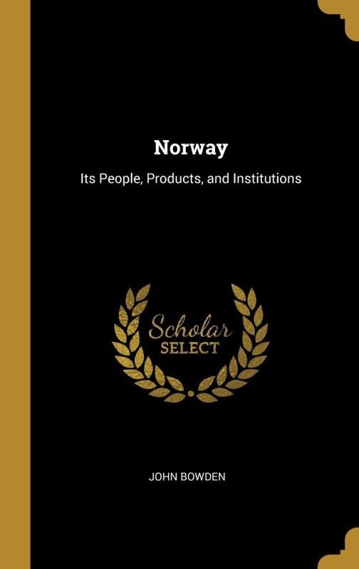 Norway(English, Hardcover, John Bowden)