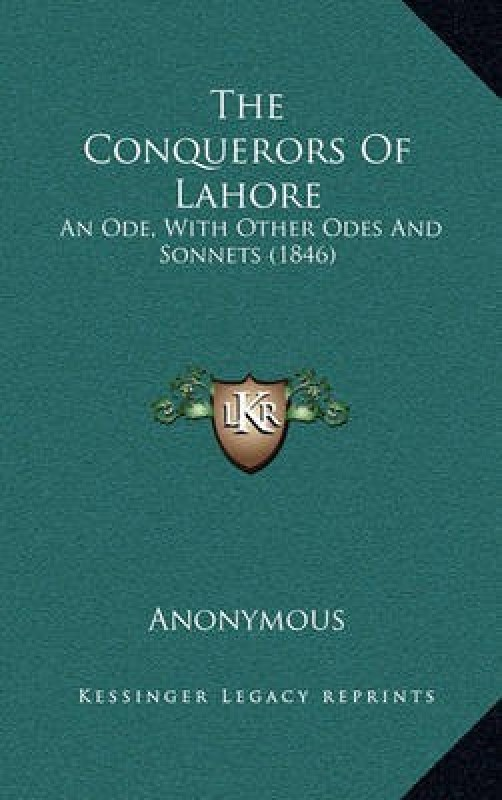 The Conquerors of Lahore(English, Hardcover, Anonymous)